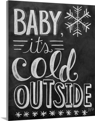 Baby, It's Cold Outside Handlettering