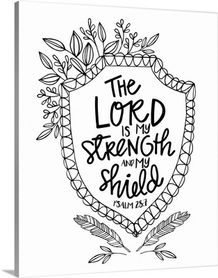 The Lord Is My Strength And My Shield Handlettered Coloring