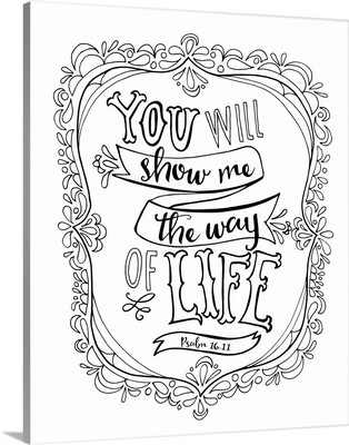 You Will Show Me The Way Of Life Handlettered Coloring