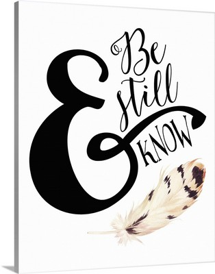 Be Still And Know Feather