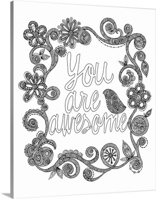 You Are Awesome - Black and White