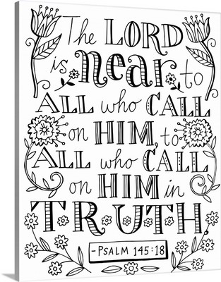 The Lord in Near to All who call on Him