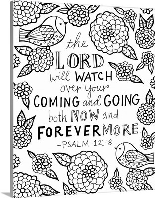 The Lord will Watch over your Coming and Going