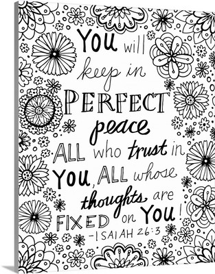 You will keep in Perfect Peace