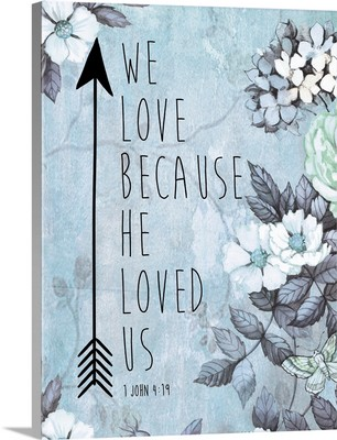 Because He Loved