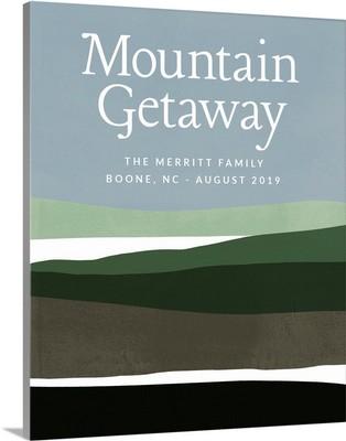 Vacation - Mountain Getaway