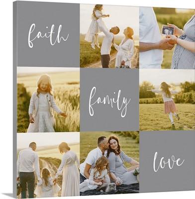 Faith Family Love