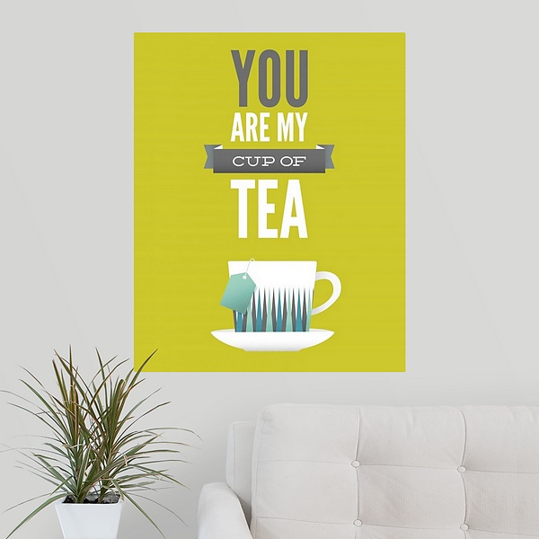 You Are My Cup of Tea | Kitchen Wall Art - Canvas On Demand
